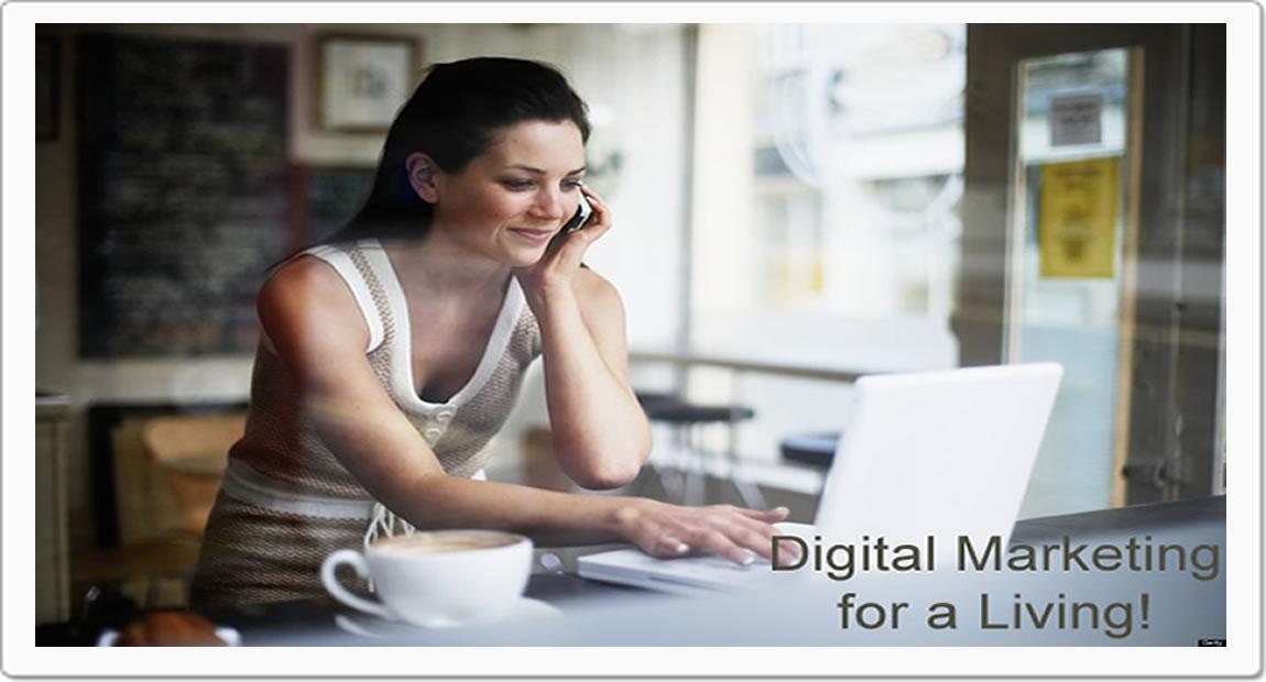 Digital Marketing for a Living